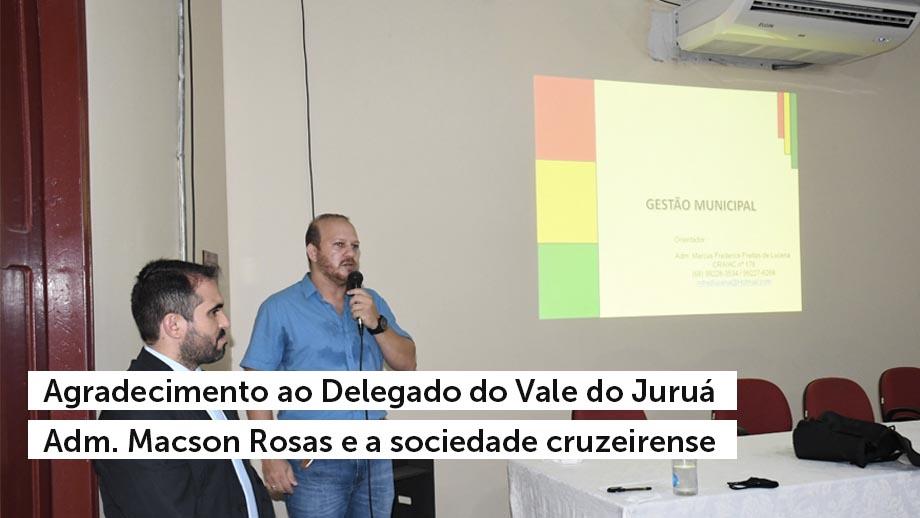 Read more about the article Agradecimento ao Delegado do Vale do Juruá Adm. Macson Rosas e a sociedade cruzeirense